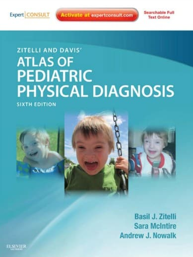Zitelli and Davis' Atlas of Pediatric Physical Diagnosis 6th edition