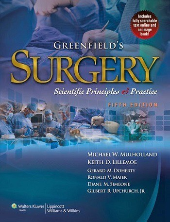 Greenfield Surgery Scientific Principles and Practice 5th Edition