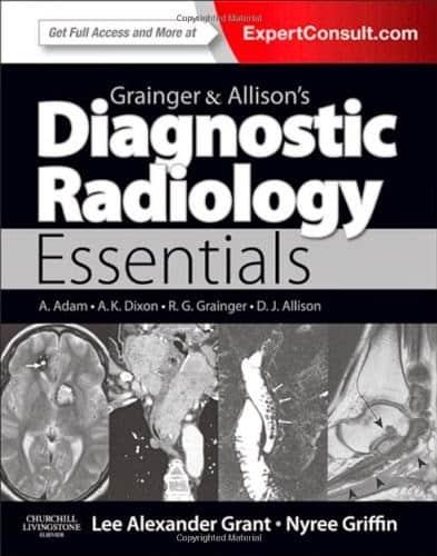 Grainger & Allison's Diagnostic Radiology Essentials 1