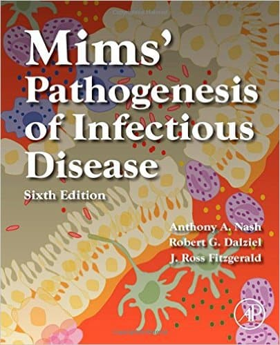 Mims' Pathogenesis of Infectious Disease, Sixth Edition