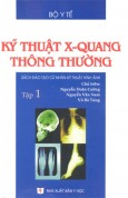 ky thuat xquang tap 1