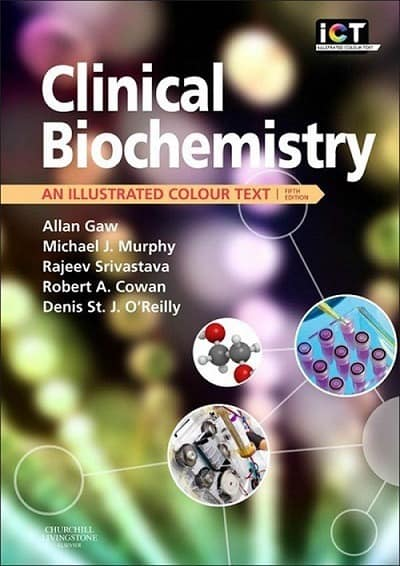 Clinical Biochemistry An Illustrated Colour Text 5e
