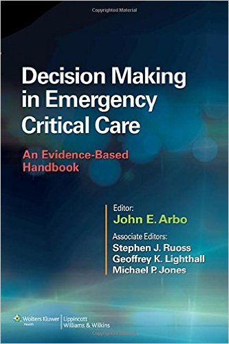 Decision Making in Emergency Critical Care An Evidence-Based Handbook