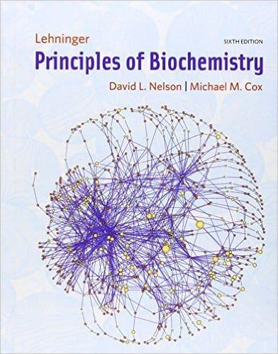 Lehninger Principles of Biochemistry 6e