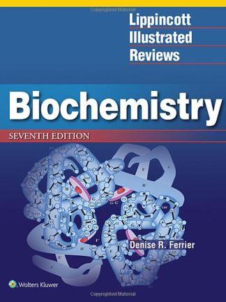 Lippincott Illustrated Reviews Biochemistry 7e