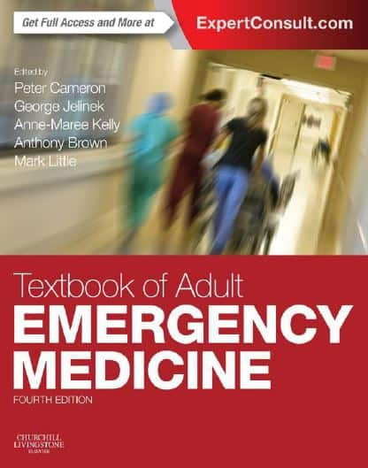 Textbook of Adult Emergency Medicine, 4e