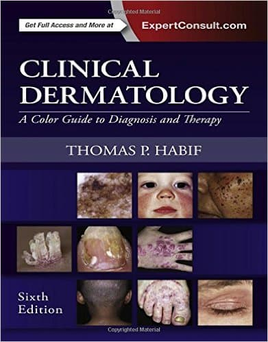 Clinical Dermatology A Color Guide to Diagnosis and Therapy, 6e