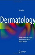 Dermatology Illustrated Study Guide and Comprehensive Board Review
