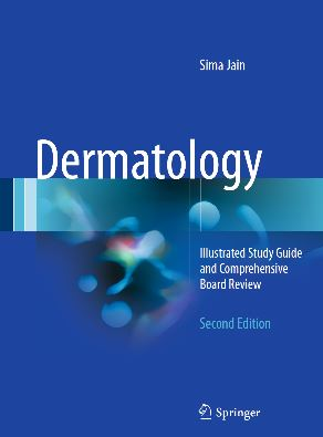 Dermatology Illustrated Study Guide and Comprehensive Board Review 2e