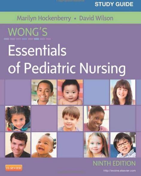 Study Guide Wong's Essentials of Pediatric Nursing 9e