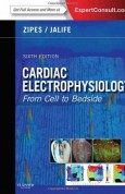 Cardiac Electrophysiology From Cell to Bedside, 6e