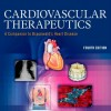 Cardiovascular Therapeutics - A Companion to Braunwald's Heart Disease, 4e