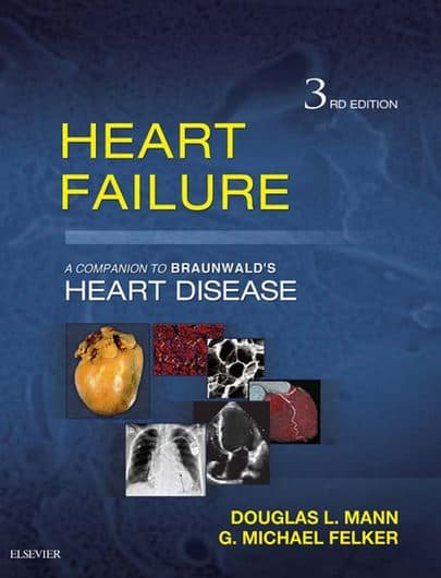 Heart Failure A Companion to Braunwald's Heart Disease, 3e