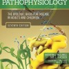 Pathophysiology The Biologic Basis for Disease in Adults and Children, 7e