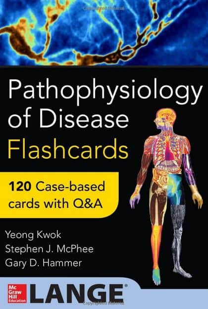 Pathophysiology of Disease Flash Cards, 1e