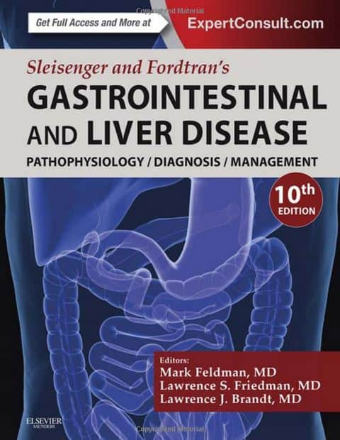 Sleisenger and Fordtran's Gastrointestinal and Liver Disease 10e