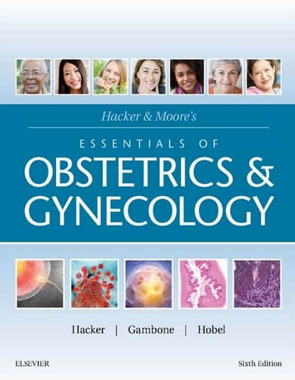 Hacker & Moore's Essentials of Obstetrics and Gynecology 6e