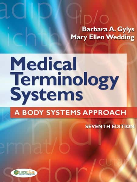 Medical Terminology Systems A Body Systems Approach 7e