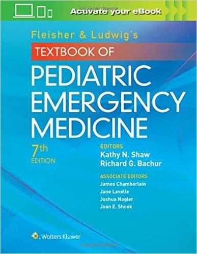 Fleisher & Ludwig's Textbook of Pediatric Emergency Medicine 7e