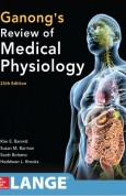 Ganong's Review of Medical Physiology 25e