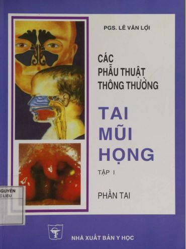 cac phau thuat thong thuong tai mui hong - tap 1