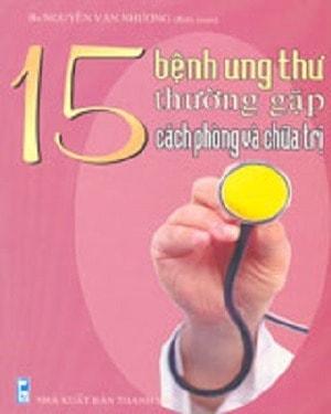 15 Benh Ung Thu Thuong Gap Cach Phong Va Chua Tri