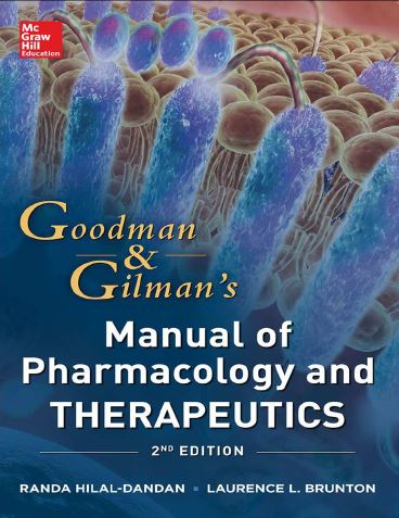 Goodman and Gilman's Manual of Pharmacology and Therapeutics, 2e