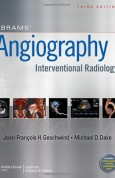 Abrams Angiography Interventional Radiology 3e