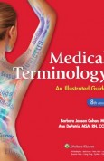 Medical Terminology An Illustrated Guide 8e