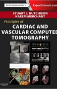 Principles of Cardiac and Vascular Computed Tomography, 1e