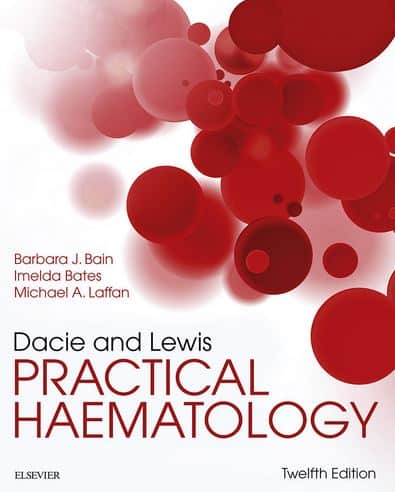 Dacie and Lewis Practical Haematology, 12th Edition