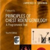 Felson's Principles of Chest Roentgenology, A Programmed Text, 4e