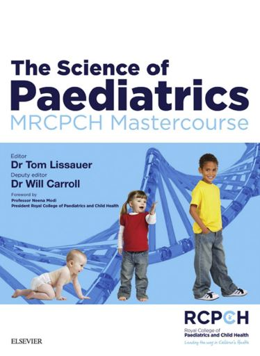 The Science of Paediatrics - MRCPCH Mastercourse