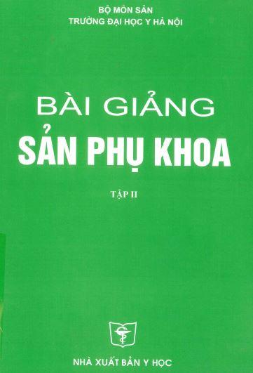 bai giang san phu khoa tap 2 dh y ha noi 2011