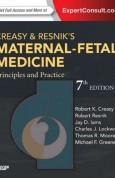 Creasy and Resnik Maternal - Fetal Medicine Principles and Practice 7e