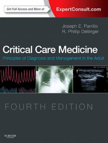 Critical Care Medicine -Principles of Diagnosis and Management in the Adult 4e