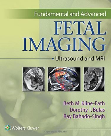Fundamental and Advanced Fetal Imaging - Ultrasound and MRI