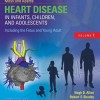 Moss & Adams' Heart Disease in Infants, Children, and Adolescents 9e
