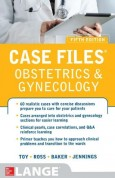 Case Files Obstetrics and Gynecology 5e