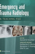 Emergency and Trauma Radiology A Teaching File