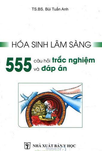 hoa sinh lam sang 555 cau trac nghiem