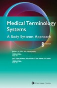 Medical Terminology Systems A Body Systems Approach 8th Edition