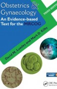 Obstetrics & Gynaecology-An Evidence-based Text for MRCOG 3e