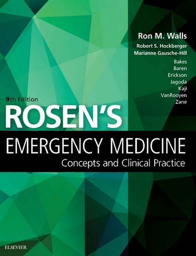 Rosen's Emergency Medicine Concepts and Clinical Practice, 9e
