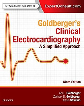 Goldberger's Clinical Electrocardiography A Simplified Approach, 9e