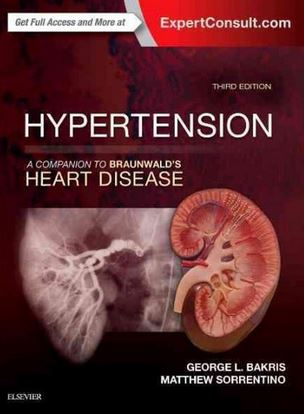 Hypertension A Companion to Braunwald's Heart Disease, 3e