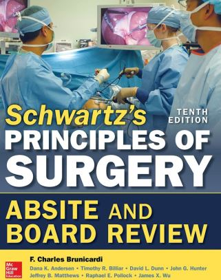 Schwartz's Principles of Surgery ABSITE and Board Review 10e