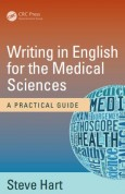 Writing in English for the Medical Sciences A Practical Guide