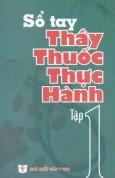 so_tay_thay_thuoc_thuc_hanh_tap_1