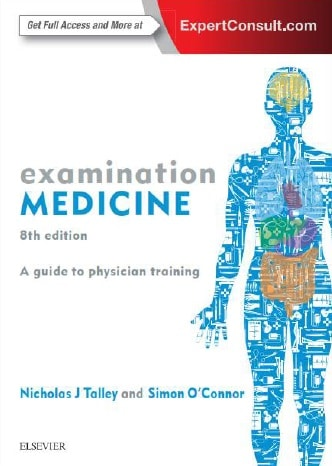 Examination Medicine A Guide to Physician Training, 8e